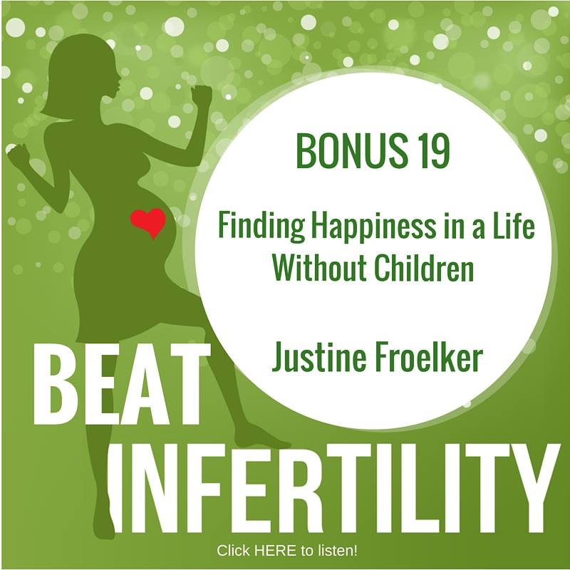 BONUS 19: Finding Happiness in a Life Without Children