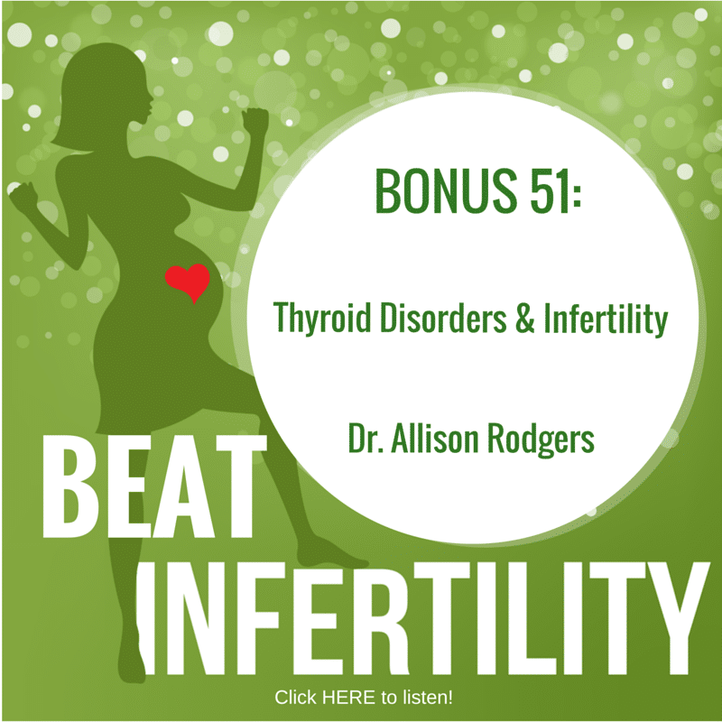 BONUS 51: Thyroid Disorders & Infertility