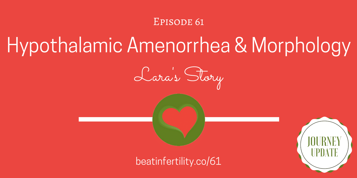 61: Hypothalamic Amenorrhea & Low Morphology [JOURNEY UPDATE]