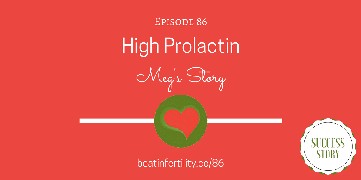 86: High Prolactin [SUCCESS]
