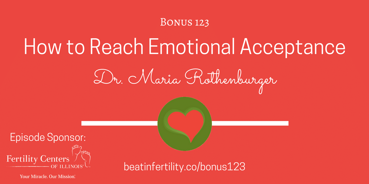 BONUS 123: How to Reach Emotional Acceptance