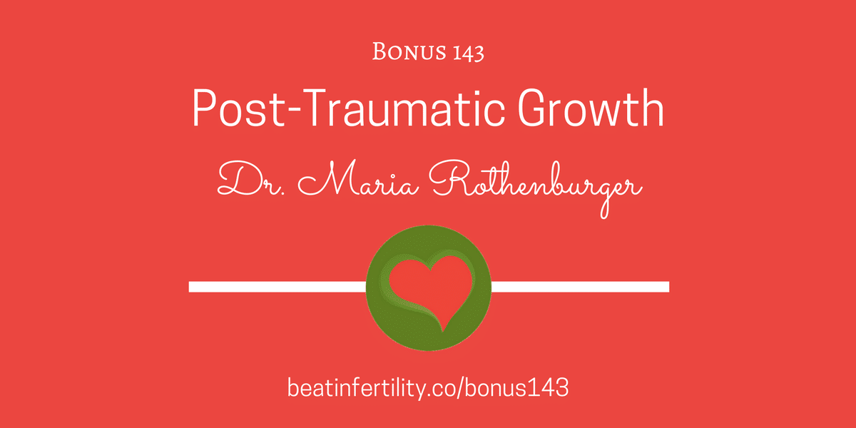 BONUS 143: Post-Traumatic Growth