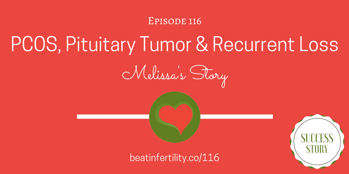 116: PCOS, Pituitary Tumor & Recurrent Loss [SUCCESS]