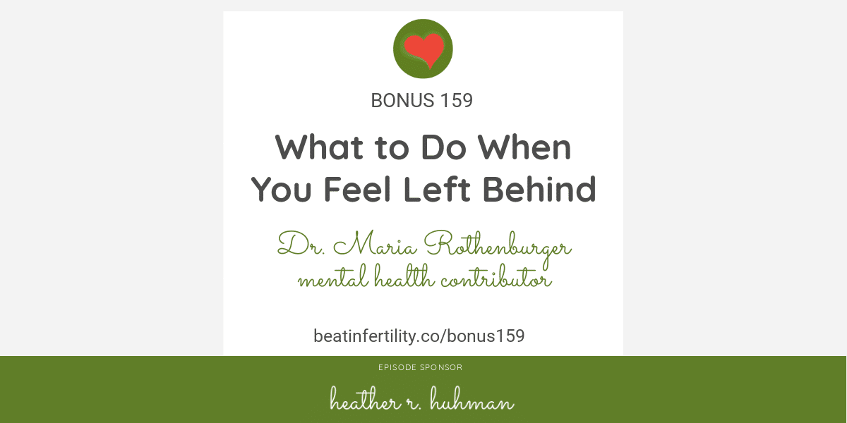 BONUS 159: What to Do When You Feel Left Behind
