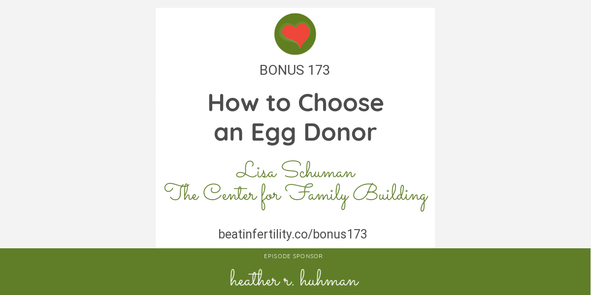 BONUS 173: How to Choose an Egg Donor
