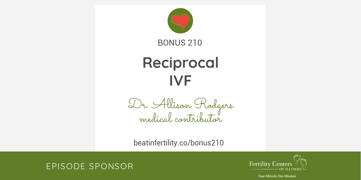 BONUS 210: Reciprocal IVF