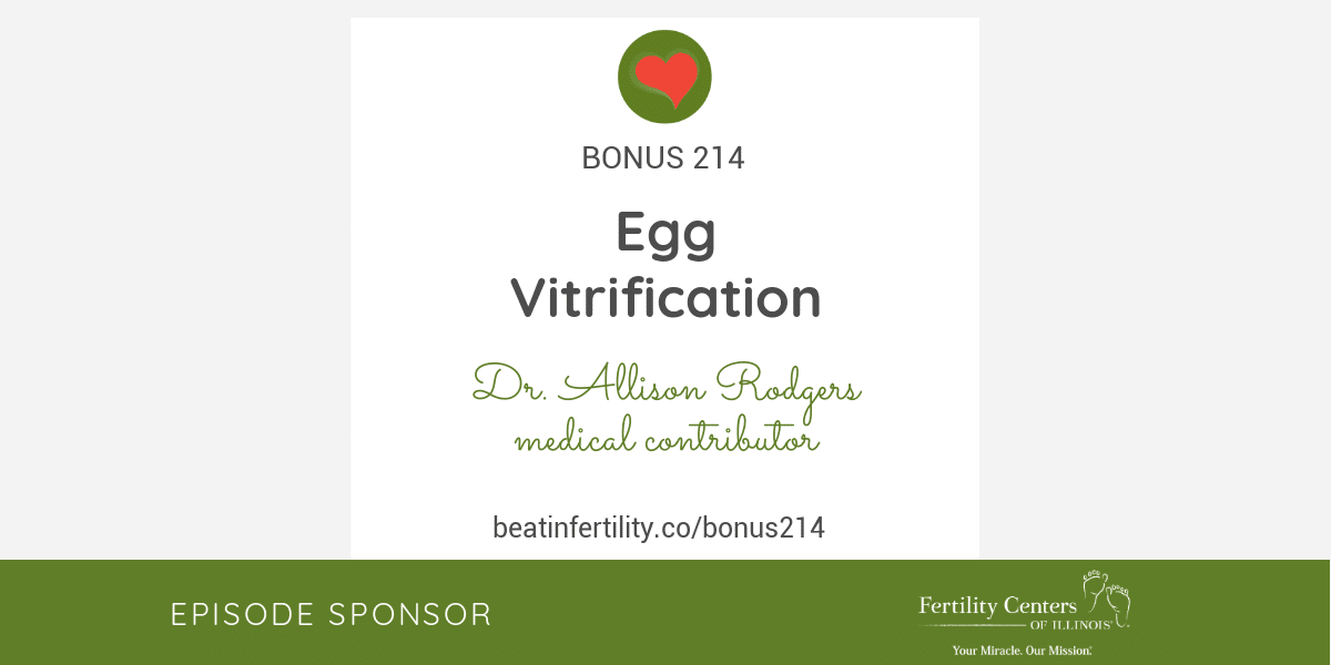 BONUS 214: Egg Vitrification