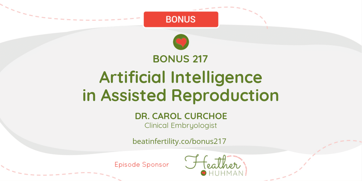 BONUS 217: Artificial Intelligence in Assisted Reproduction
