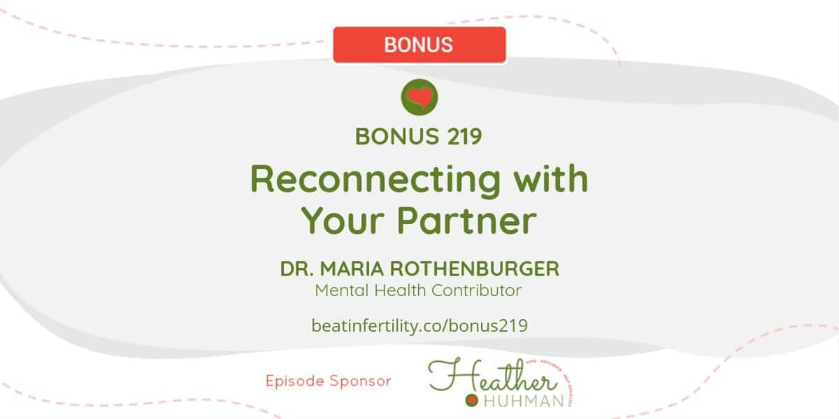 BONUS 219: Reconnecting with Your Partner