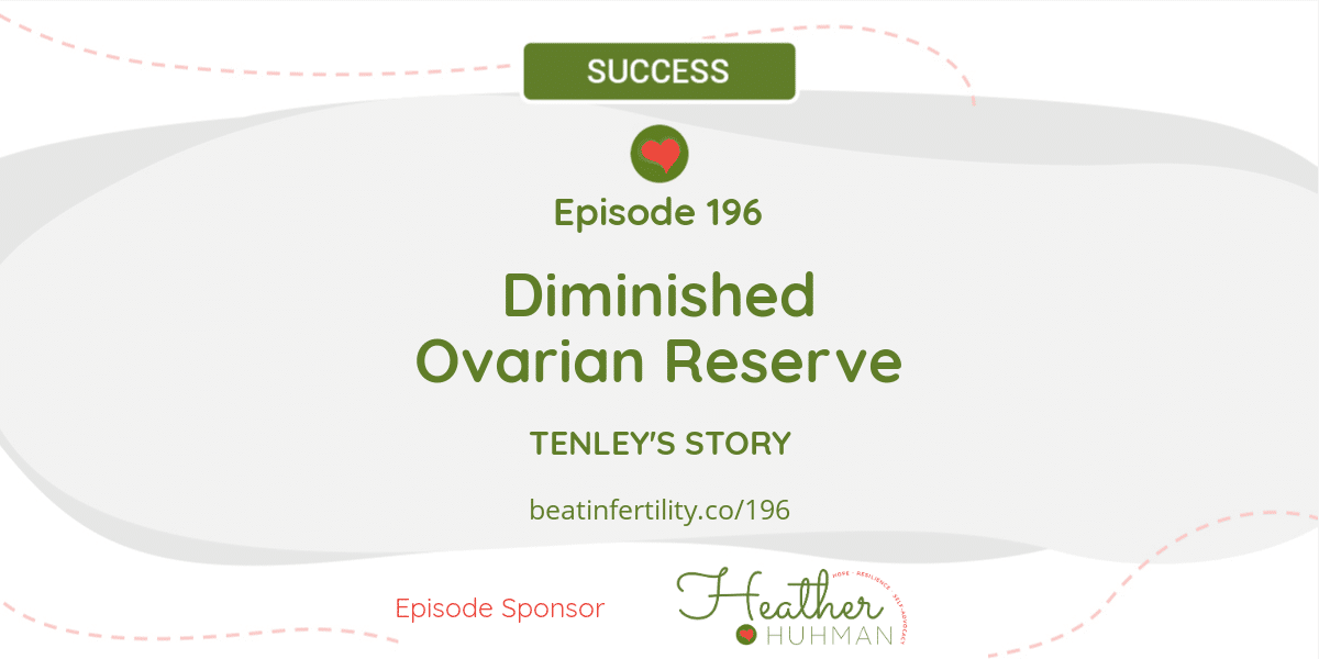 196: Diminished Ovarian Reserve [SUCCESS]