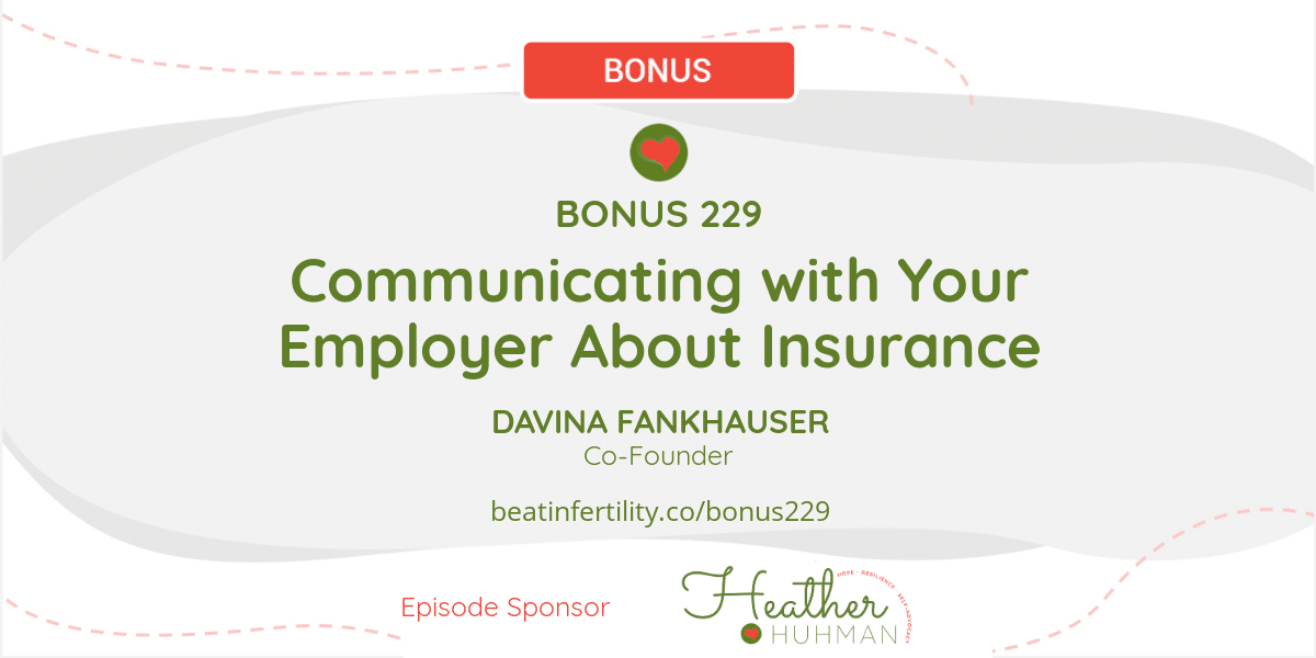 BONUS 229: Communicating with Your Employer About Insurance