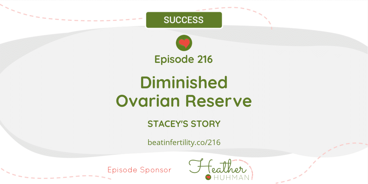 216: Diminished Ovarian Reserve [SUCCESS]