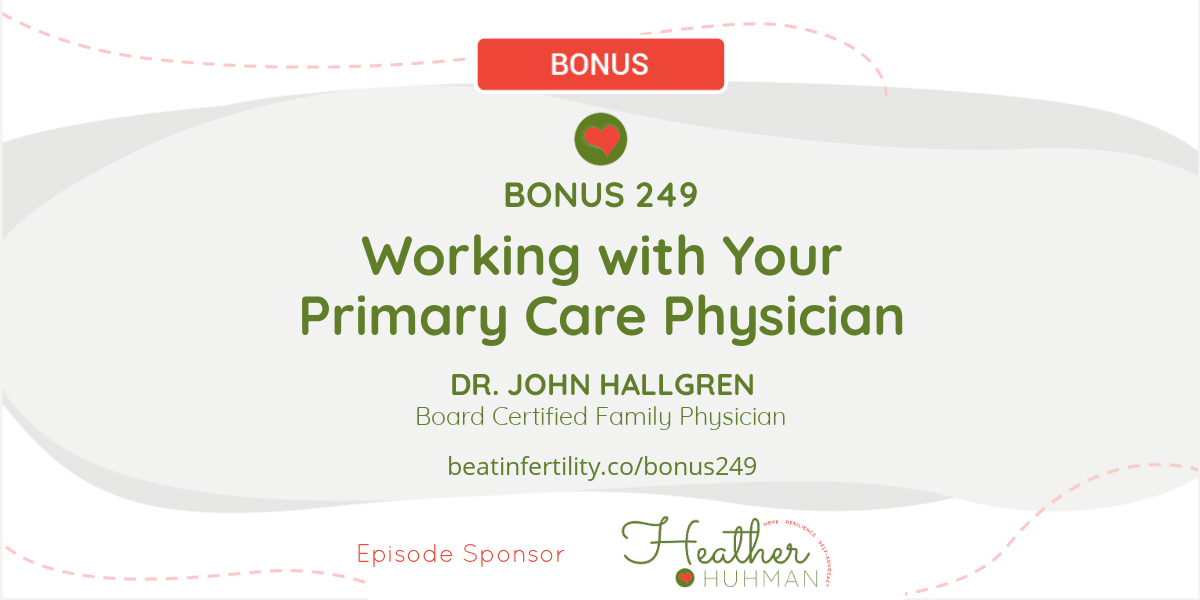 BONUS 249: Working with Your Primary Care Physician