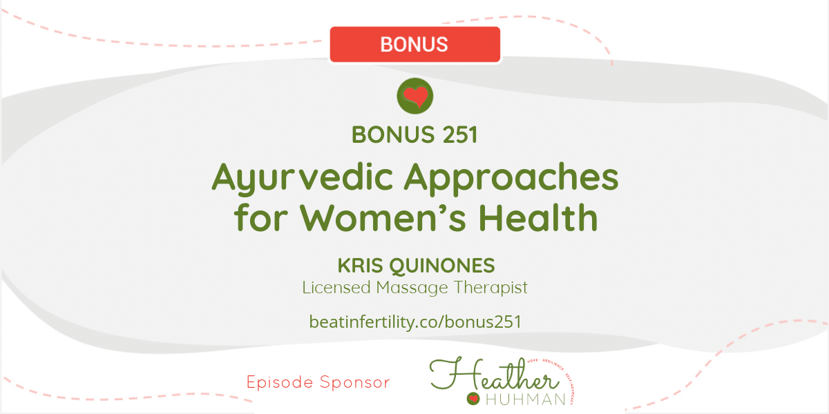 BONUS 251: Ayurvedic Approaches for Women's Health