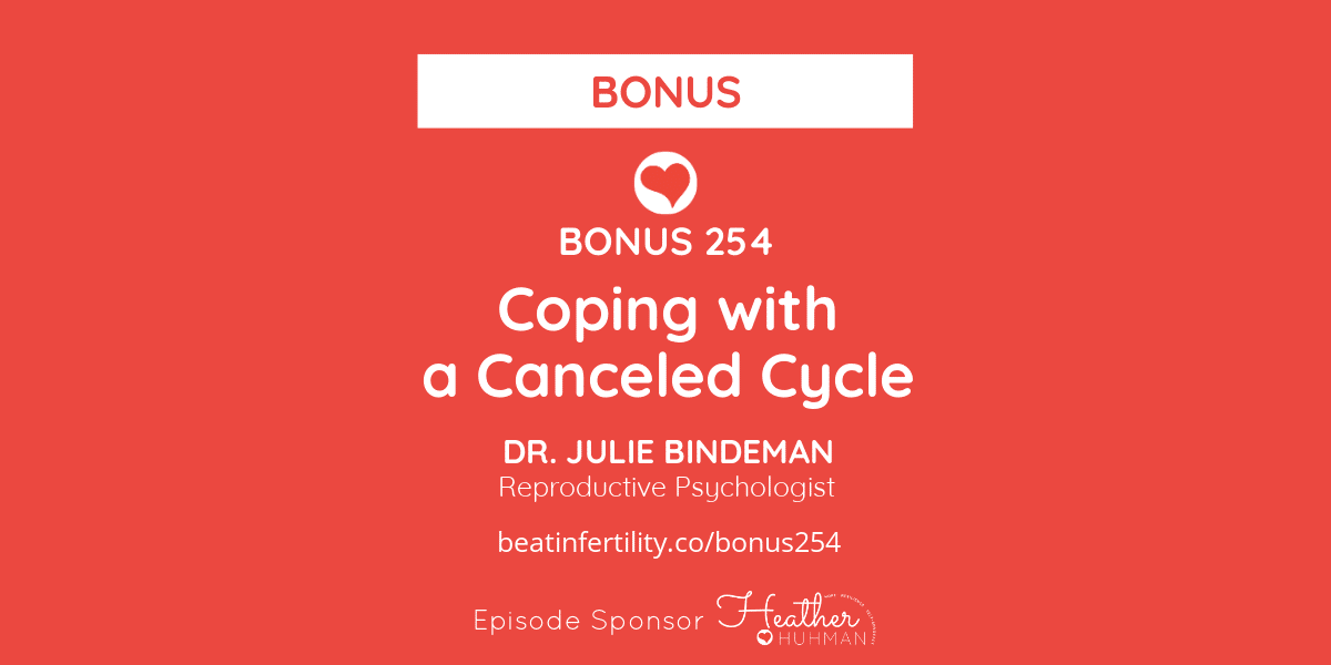 BONUS 254: Coping with a Canceled Cycle