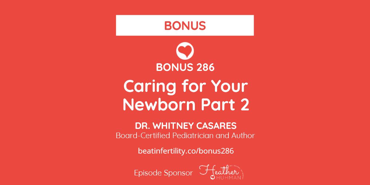 BONUS 286: Caring for Your Newborn [PART 2]