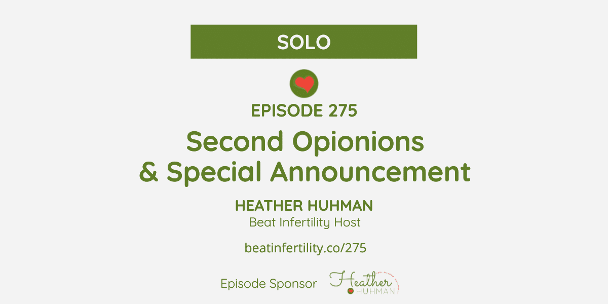 275: Second Opinions & Special Announcement [SOLO]